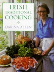 Cover of: Irish Traditional Cooking- Over 300 Recipes from Ireland's Heritage