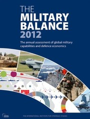 Cover of: The Military Balance 2012 | Iiss