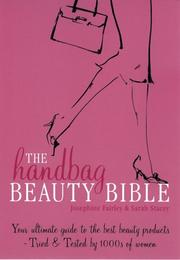 The Handbag Beauty Bible by Sarah Stacey, Josephine Fairley