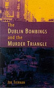 Cover of: The Dublin Bombings and the Murder Triangle | Joe Tiernan