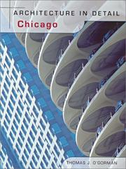 Cover of: Architecture in Detail Chicago (Architecture in Detail) | Thomas J. O