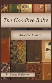 Cover of: The Goodbye Baby