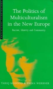 Cover of: The Politics of Multiculturalism in the New Europe |