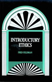 Cover of: Introductory ethics | Feldman, Fred