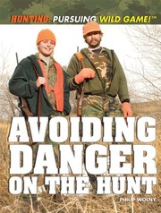 Cover of: Avoiding Danger on the Hunt | Philip Wolny