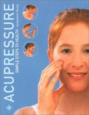 Cover of: Acupressure, Revised | Jacqueline Young