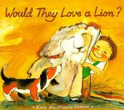 Cover of: Would they love a lion?