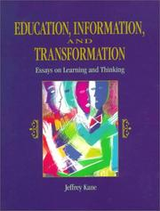 Cover of: Education, Information and Transformation | Jeffrey Kane