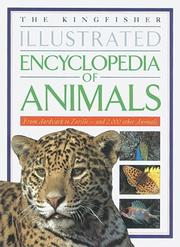 Cover of: The Kingfisher Illustrated Encyclopedia of Animals | Michael Chinery