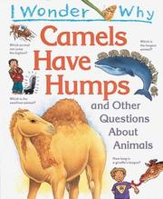 Cover of: I wonder why camels have humps and other questions about animals: wa-ghayruhā min al-asơilah ḥawla al-ḥayāwānāt.