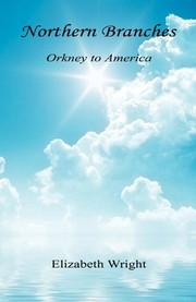 Cover of: Northern Branches - Orkney to America