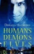 Cover of: Humans and Demons and Elves