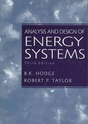 Cover of: Analysis and design of energy systems | B. K. Hodge