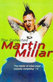 Cover of: The collected Martin Millar