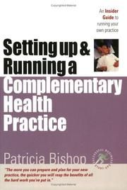 Cover of: Starting Up & Running a Complementary Health Practice