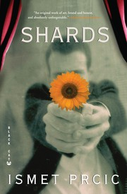 Cover of: Shards | Ismet Prcic