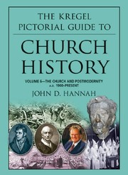 Cover of: The Kregel Pictorial Guide to Church History