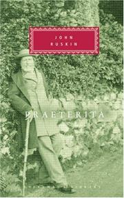 Cover of: Praeterita: outlines of scenes and thoughts perhaps worthy of memory in my past life