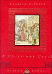 Cover of: A Christmas Carol (Everyman's Library Children's Classics) | Charles Dickens