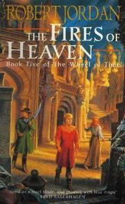 Cover of: The Fires of Heaven (Wheel of Time)