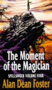 Cover of: The moment of the magician