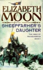 Cover of: Sheepfarmer's Daughter (The Deed of Paksenarrion)