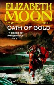 Cover of: Oath of Gold (The Deed of Paksenarrion)