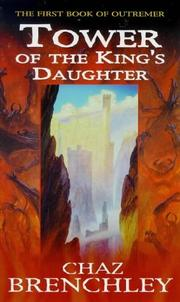 Cover of: Tower of the Kings Daughter (Outremer Series, 1)