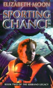 Cover of: Sporting Chance (The Serrano Legacy)