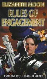 Cover of: Rules of Engagement (The Serrano Legacy)