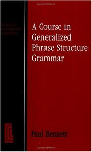 Cover of: A course in generalized phrase structure grammar | Paul Bennett