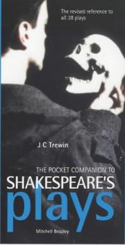 The pocket companion to Shakespeare's plays by J. C. Trewin