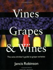 Vines, grapes, and wines by Jancis Robinson