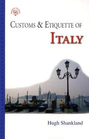 Cover of: Customs & Etiquette Of Italy (Simple Guides Customs and Etiquette) | Hugh Shankland