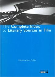 Cover of: The Complete Index to Literary Sources in Film