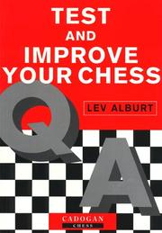 Cover of: Test & Improve Your Chess | Lev Alburt
