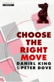 Cover of: Choose the Right Move | Daniel King