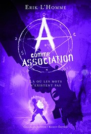 Cover of: A comme Association, Tome 5 | Erik L'Homme