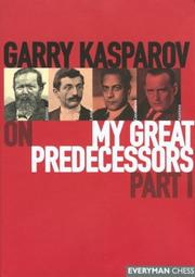 Cover of: Garry Kasparov on My Great Predecessors,  Part 1