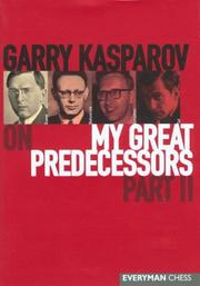 Cover of: Garry Kasparov on My Great Predecessors,  Part 2