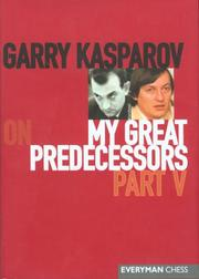 Cover of: Garry Kasparov on My Great Predecessors, Part 5 (My Great Predecessors)