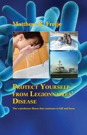 Cover of: Protect Yourself from Legionnaires' Disease