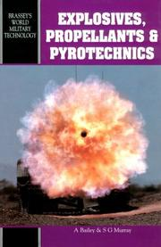 Cover of: Explosives, propellants, and pyrotechnics by
