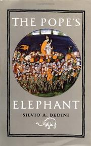 The Pope's elephant by Silvio A. Bedini