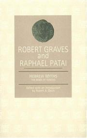 Hebrew myths by Robert Graves, Raphael Patai