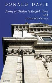 Cover of: <I>Purity of Diction in English Verse</I> and <I>Articulate Energy</I> | Davie, Donald.