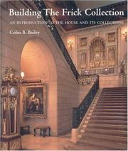 Cover of: Building the Frick Collection
