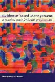 Cover of: Evidence-based Management: a Practical Guide for Health Professionals