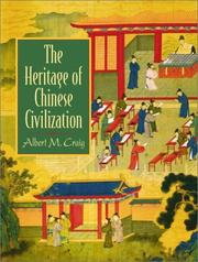 Cover of: The Heritage of Chinese Civilization | Albert M. Craig