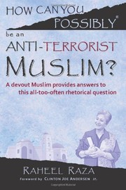 Cover of: How Can You Possibly be an Anti-Terrorist Muslim?